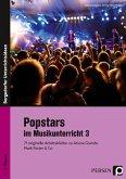 Popstars im Musikunterricht 3