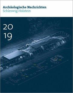 Archäologische Nachrichten aus Schleswig-Holstein 2019