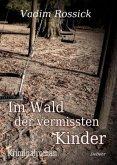 Im Wald der vermissten Kinder