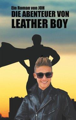 Die Abenteuer von Leather Boy - JOH 0001