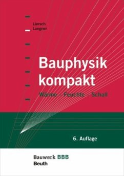 Bauphysik kompakt - Langner, Normen;Liersch, Klaus W.
