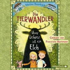 Unser Lehrer ist ein Elch / Die Tierwandler Bd.1 (MP3-Download) - Baumbach, Martina
