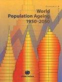 World Population Ageing 1950-2050/Rapport sur le vieillisement de la population mondiale 1950-2050/Informe de la Asamblea Mundial sobre el Envejecimiento 1950-2050 (eBook, PDF)