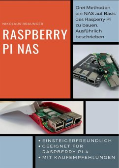 Raspberry Pi NAS (eBook, ePUB) - Braunger, Nikolaus
