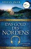 Das Gold des Nordens - Die Silberkessel-Saga - Band 2 (eBook, ePUB)