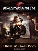 Shadowrun: Undershadows (eBook, ePUB)