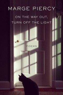 On the Way Out, Turn Off the Light (eBook, ePUB) - Piercy, Marge