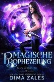 Magische Prophezeiung (Sasha Urban Serie, #6) (eBook, ePUB)