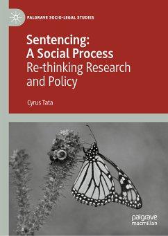 Sentencing: A Social Process (eBook, PDF) - Tata, Cyrus