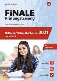 FiNALE Prüfungstraining 2021 Mittlerer Schulabschluss Nordrhein-Westfalen. Mathematik