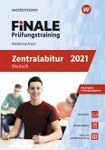 FiNALE Prüfungstraining 2021 Zentralabitur Niedersachsen. Deutsch
