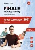 FiNALE Prüfungstraining 2021 Abitur Baden-Württemberg. Deutsch