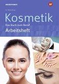 Kosmetik - Das Buch zum Beruf. Arbeitsheft