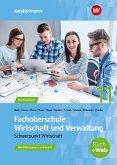 Fachoberschule Wirtschaft und Verwaltung - Schwerpunkt Wirtschaft. Schülerband. Klasse 11