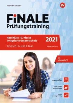 FiNALE Prüfungstraining 2021 Abschluss Integrierte Gesamtschule Niedersachsen. Deutsch - Thomas, Ines; Peters, Jelko