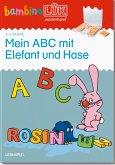 bambinoLÜK. Vorschule: Mein ABC mit Elefant und Hase