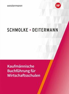 Kaufmännische Buchführung für Wirtschaftsschulen, Schülerband - Flader, Björn; Stobbe, Susanne; Deitermann, Manfred