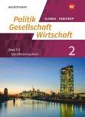 Politik-Gesellschaft-Wirtschaft - Sozialwissenschaften 2. Arbeitsbuch 2: Qualifikationsphase. In der gymnasialen Oberstufe - Neubearbeitung