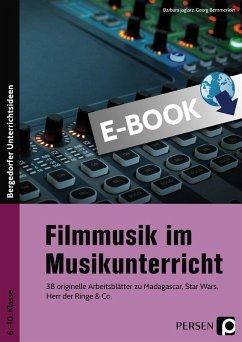 Filmmusik im Musikunterricht (eBook, PDF) - Jaglarz, Barbara; Bemmerlein, Georg
