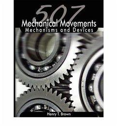507 Mechanical Movements (eBook, ePUB) - Brown, Henry T.