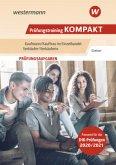 Prüfungstraining kompakt. Kaufmann/Kauffrau im Einzelhandel - Verkäufer/Verkäuferin: Schülerband