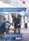 Sport- und Fitnesskaufmann & Sportfachfrau/Sportfachmann 2. Schülerband. Lernfelder 5-8