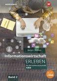 Informationswirtschaft erleben 2. Arbeitsheft. Fachhochschulreife. Nordrhein-Westfalen