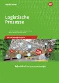 Logistische Prozesse. Berufe der Lagerlogistik: Arbeitsheft