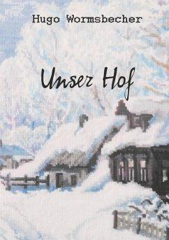 Unser Hof (eBook, ePUB)