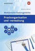 Praxisorganisation und -verwaltung für Medizinische Fachangestellte. Schülerband