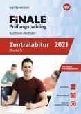 FiNALE Prüfungstraining 2021 Zentralabitur Nordrhein-Westfalen. Deutsch