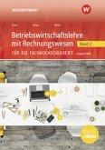 Betriebswirtschaftslehre mit Rechnungswesen 2. Schülerband. Für die Fachhochschulreife. Nordrhein-Westfalen