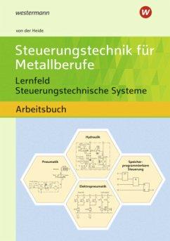 Steuerungstechnik für Metallberufe. Schülerband - Heide, Volker von der; Hölken, Franz-Josef