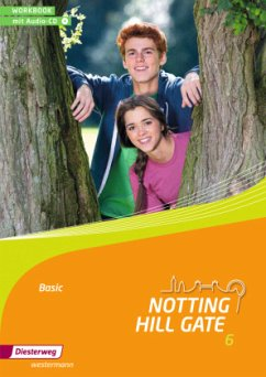 Notting Hill Gate Basic 6. Workbook mit Audio-CD
