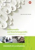 Rechtsanwalts- und Notarfachangestellte: 1. Ausbildungsjahr, fall- und praxisorientiert: Arbeitsheft