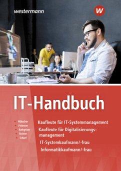 IT-Handbuch. IT-Systemkaufmann/-frau Informatikkaufmann/-frau - Richter, Klaus;Scharf, Dirk;Rathgeber, Carsten