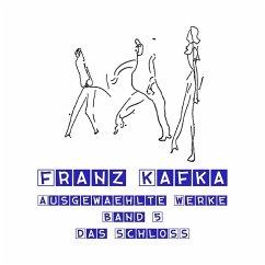 Das Schloss, MP3-CD - Kafka, Franz