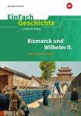 Das Deutsche Kaiserreich Teil 2. EinFach Geschichte ...unterrichten