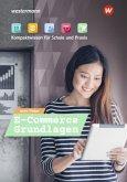 E-Commerce Grundlagen. Schülerband. Kompaktwissen für Schule und Praxis