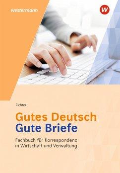 Gutes Deutsch - Gute Briefe. Schülerband - Richter, Klaus