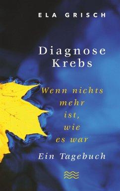 Diagnose Krebs (eBook, ePUB)