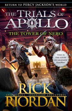 The Tower of Nero (The Trials of Apollo Book 5) (eBook, ePUB) - Riordan, Rick