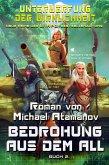 Bedrohung aus dem All (Unterwerfung der Wirklichkeit Buch 2) LitRPG-Serie (eBook, ePUB)