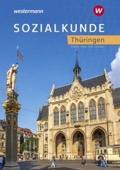 Sozialkunde. Schülerband. Thüringen - Frank, Angelika; Groß, Hermann; Schreiber, Bernd