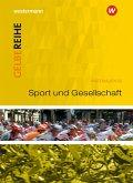 Sport und Gesellschaft. Materialien für den Sekundarbereich II