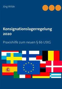 Konsignationslagerregelung 2020 (eBook, ePUB)
