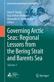 Governing Arctic Seas: Regional Lessons from the Bering Strait and Barents Sea (eBook, PDF)