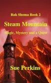 Steam Mountain (Rak Shoma, #2) (eBook, ePUB)