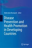 Disease Prevention and Health Promotion in Developing Countries (eBook, PDF)