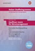 Holzer Stofftelegramme Kauffrau/-mann für Büromanagement 1. Gestreckte Abschlussprüfung. Aufgabenband. Baden-Württemberg